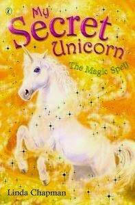 My Secret Unicorn - The Magic Spell