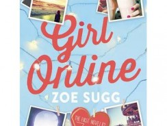 Girl Online by Zoe Sugg Book Review