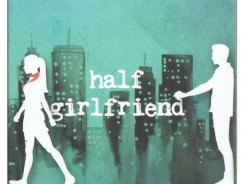 Half Girlfriend by Chetan Bhagat Book Review
