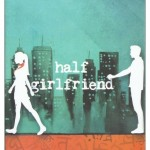 Half Girlfriend Cover Image