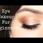 Beginner Eye Makeup Tips.