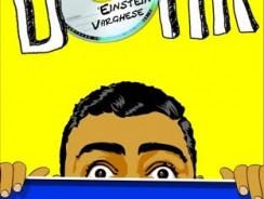 Dork The Incredible Adventures of Robin Einstein Varghese